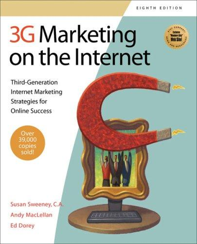 3G Marketing on the Internet: Third-Generation Internet Marketing Strategies for Online Success (3g Marketing on the Internet: Third Generation Internet Marketing) by Susan Sweeney
