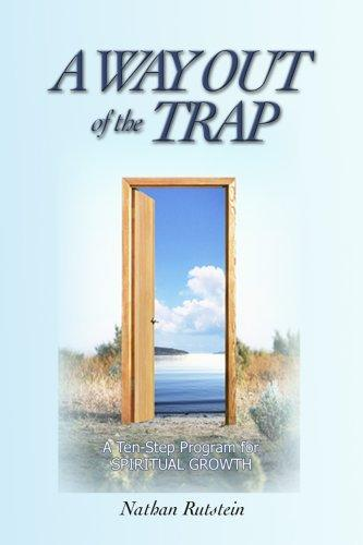 A Way Out of the Trap by Nathan Rutstein