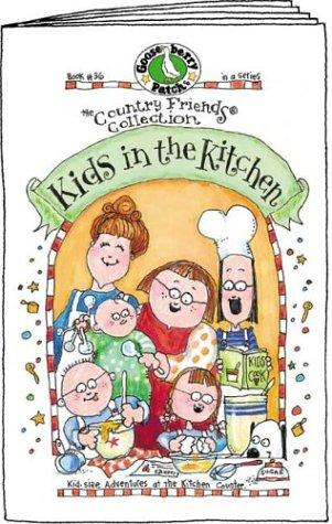 Kids in the Kitchen (The Country Friends Collection) (Country Friends Collection) by