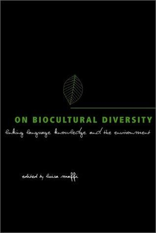 ON BIOCULTURAL DIVERSITY by MAFFI  LUISA