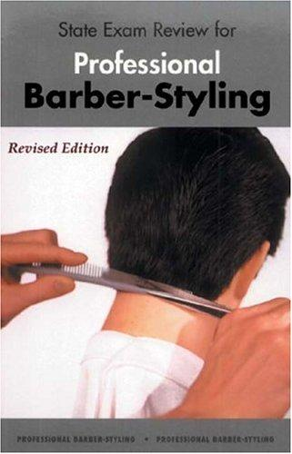 State Exam Review for Professional Barber-Styling by Milady
