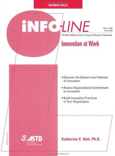 info-Line Innovation at Work by Katherine E. Holt