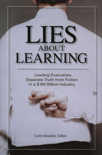 Lies About Learning by Larry Israelite