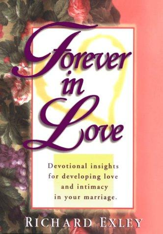 Forever in love by Richard Exley