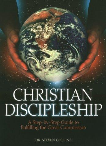 Christian Discipleship by Steven Collins