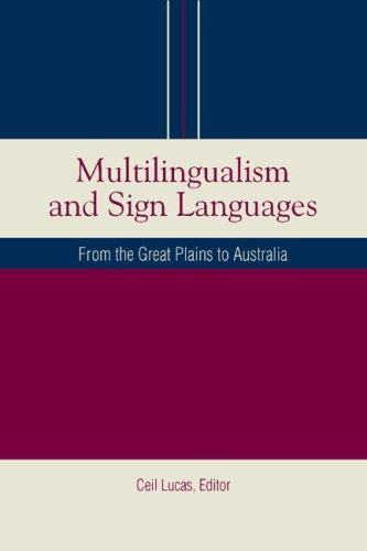 Multilingualism and Sign Languages by Ceil Lucas