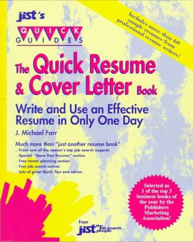 The quick resume & cover letter book by J. Michael Farr