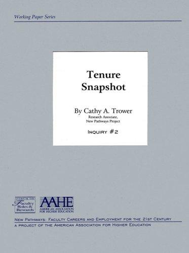 Tenure Snapshot by Cathy A Trower