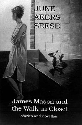 James Mason and the walk-in closet by June Akers Seese