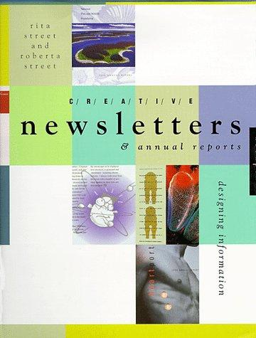 Creative newsletters & annual reports by Rita Street